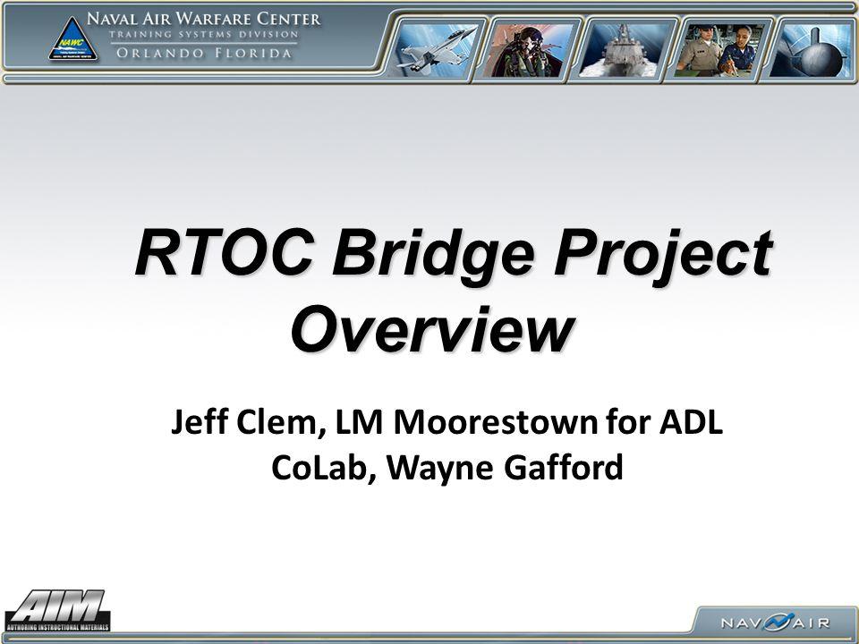 RTOC Bridge Project Overview