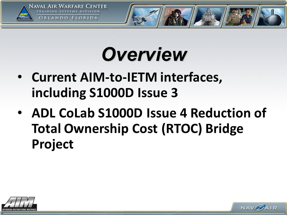 Overview Current AIM-to-IETM interfaces, including S1000D Issue 3
