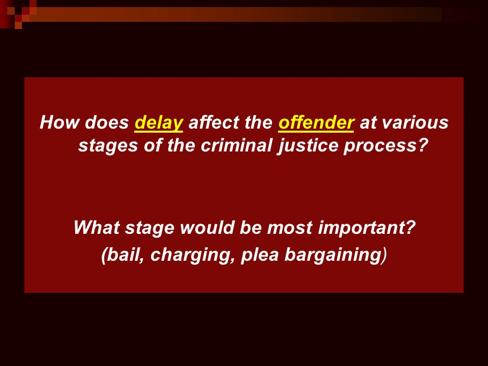 What stage would be most important