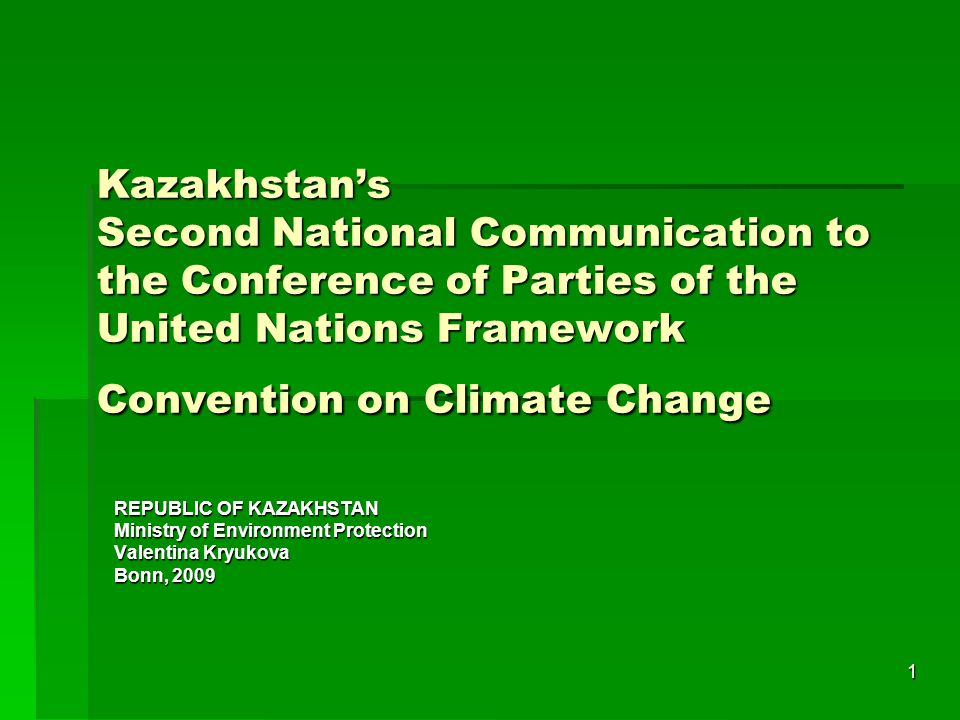 Kazakhstan's Second National Communication to the Conference of Parties of the United Nations Framework Convention on Climate Change