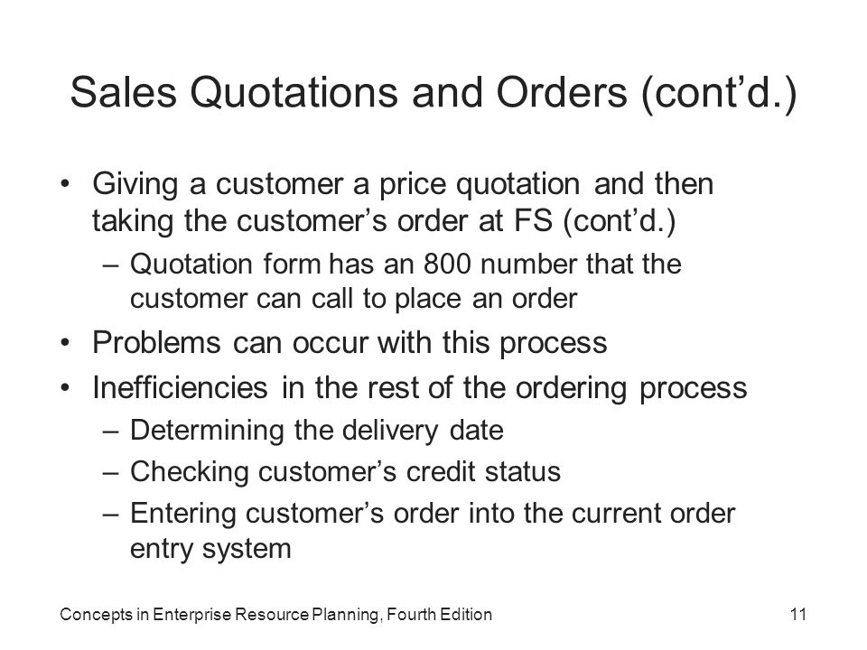 Sales Quotations and Orders (cont'd.)