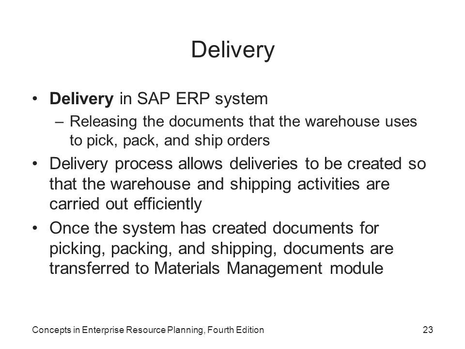 Delivery Delivery in SAP ERP system