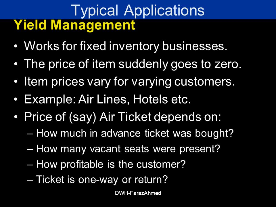 Typical Applications Yield Management