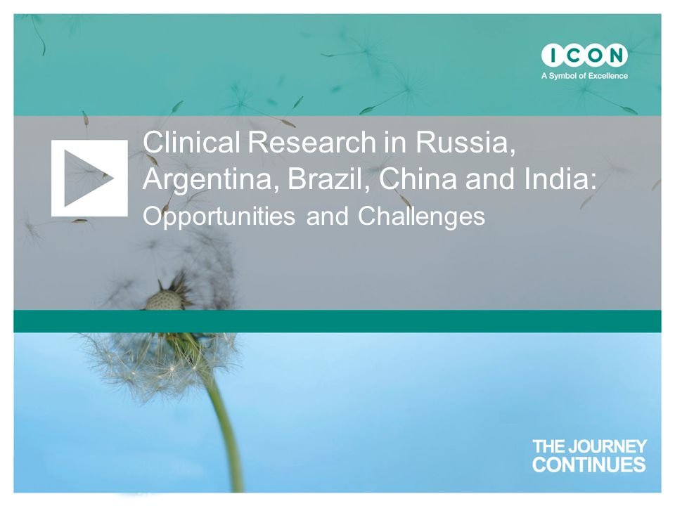 Clinical Research in Russia, Argentina, Brazil, China and India: