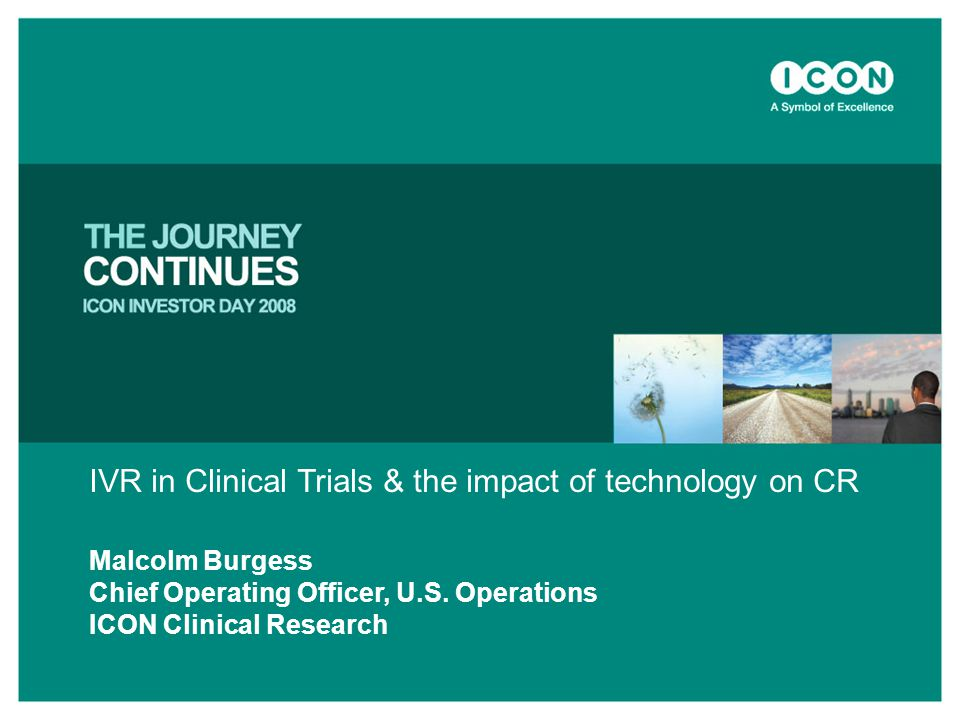 IVR in Clinical Trials & the impact of technology on CR