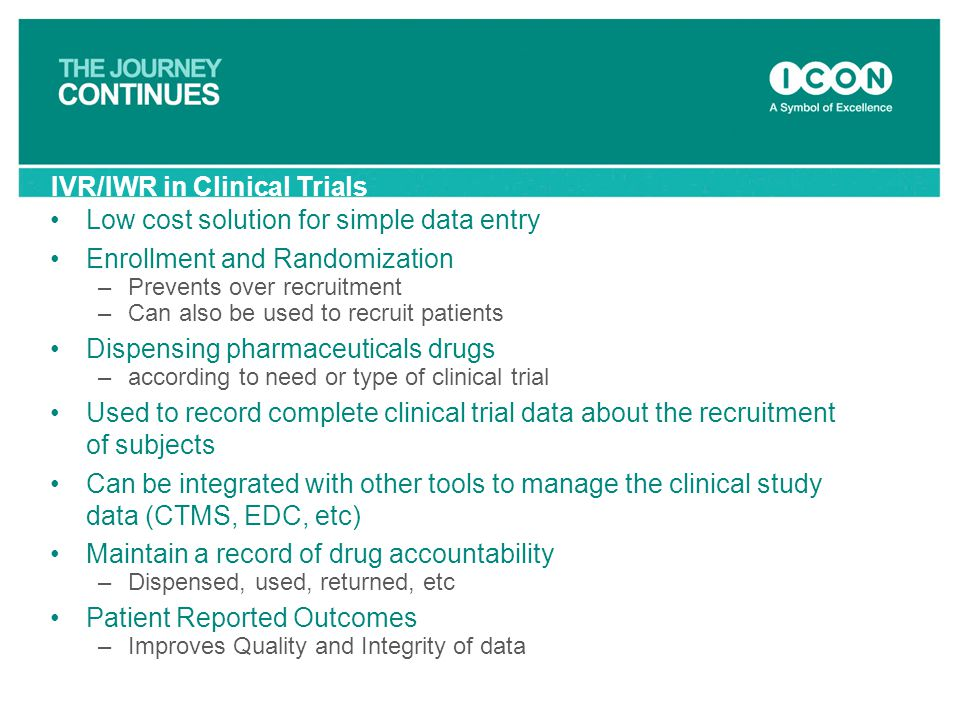 IVR/IWR in Clinical Trials Low cost solution for simple data entry