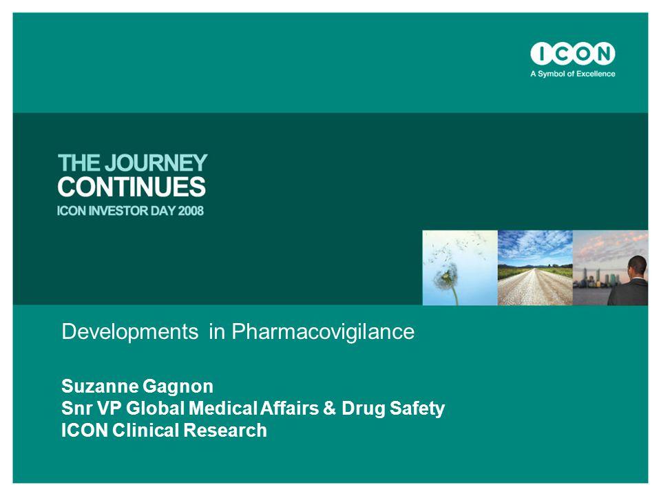 Developments in Pharmacovigilance