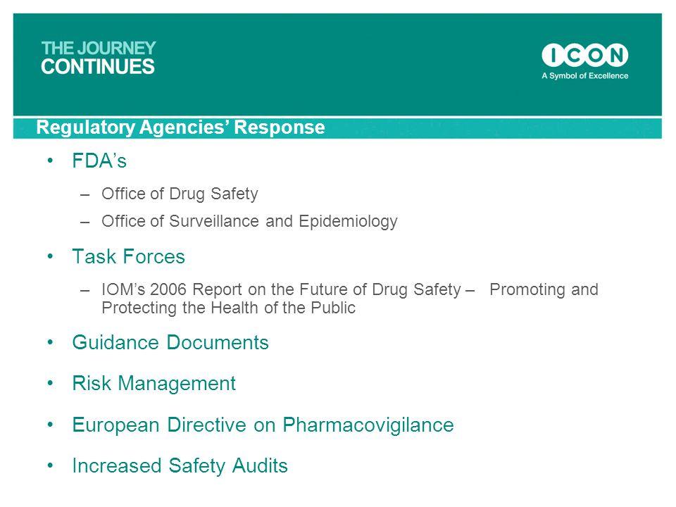 Regulatory Agencies' Response