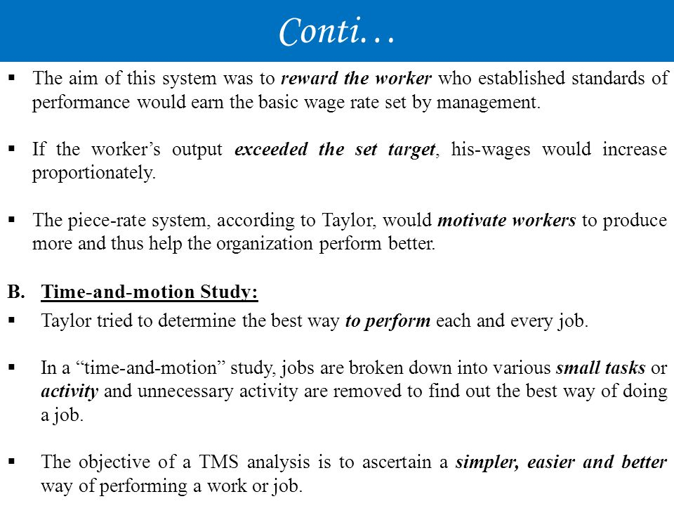 Conti… Time-and-motion Study:
