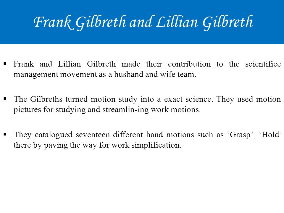 Frank Gilbreth and Lillian Gilbreth