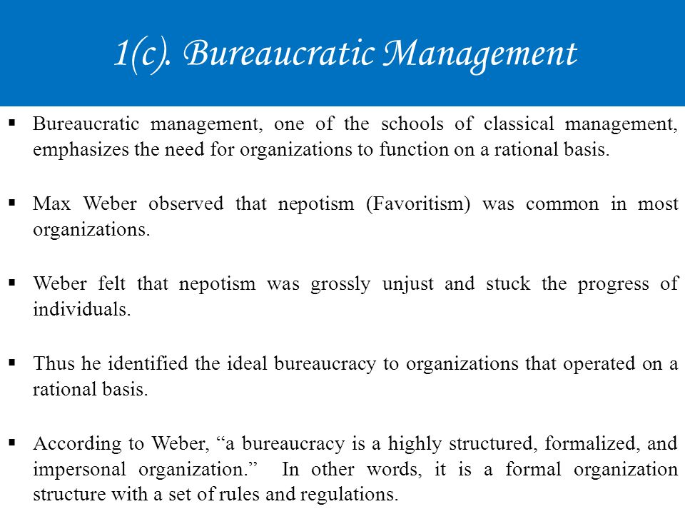 1(c). Bureaucratic Management