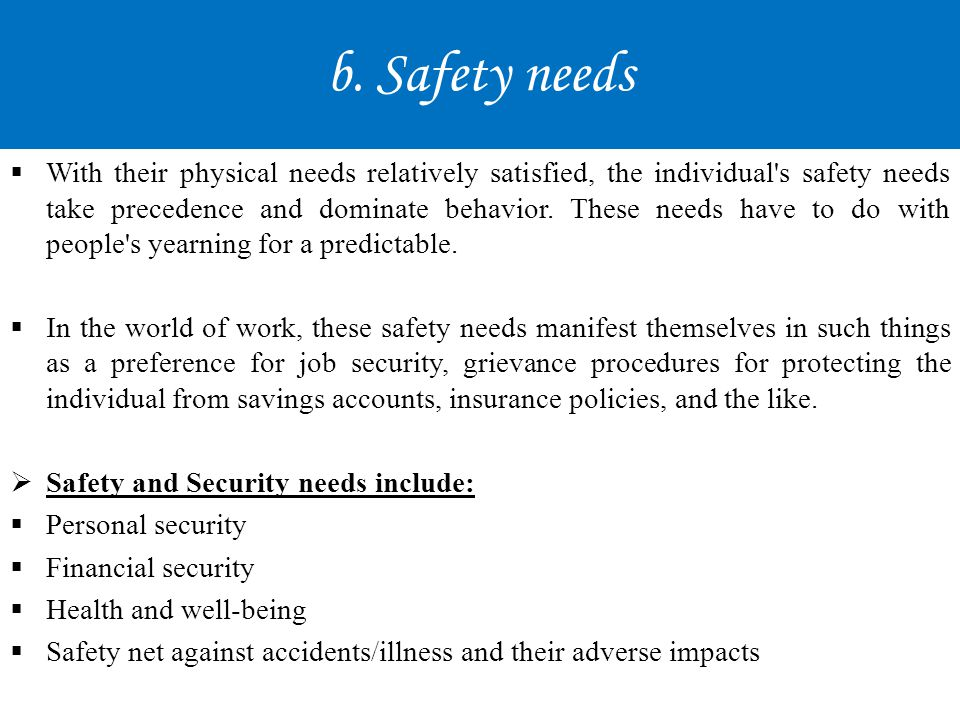 b. Safety needs