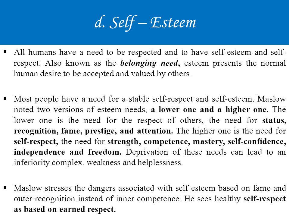 d. Self – Esteem