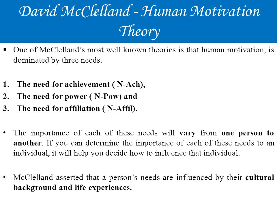 David McClelland - Human Motivation Theory
