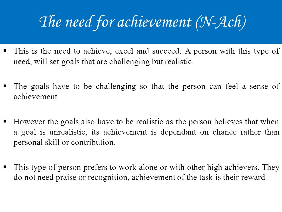 The need for achievement (N-Ach)