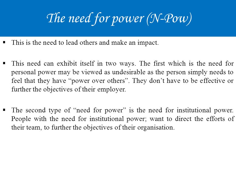 The need for power (N-Pow)