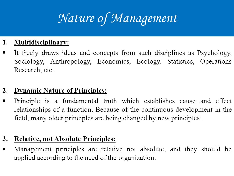 Nature of Management Multidisciplinary: