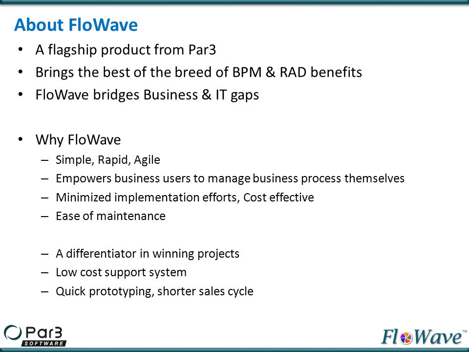 About FloWave A flagship product from Par3