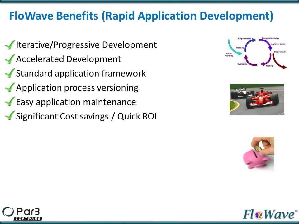 FloWave Benefits (Rapid Application Development)
