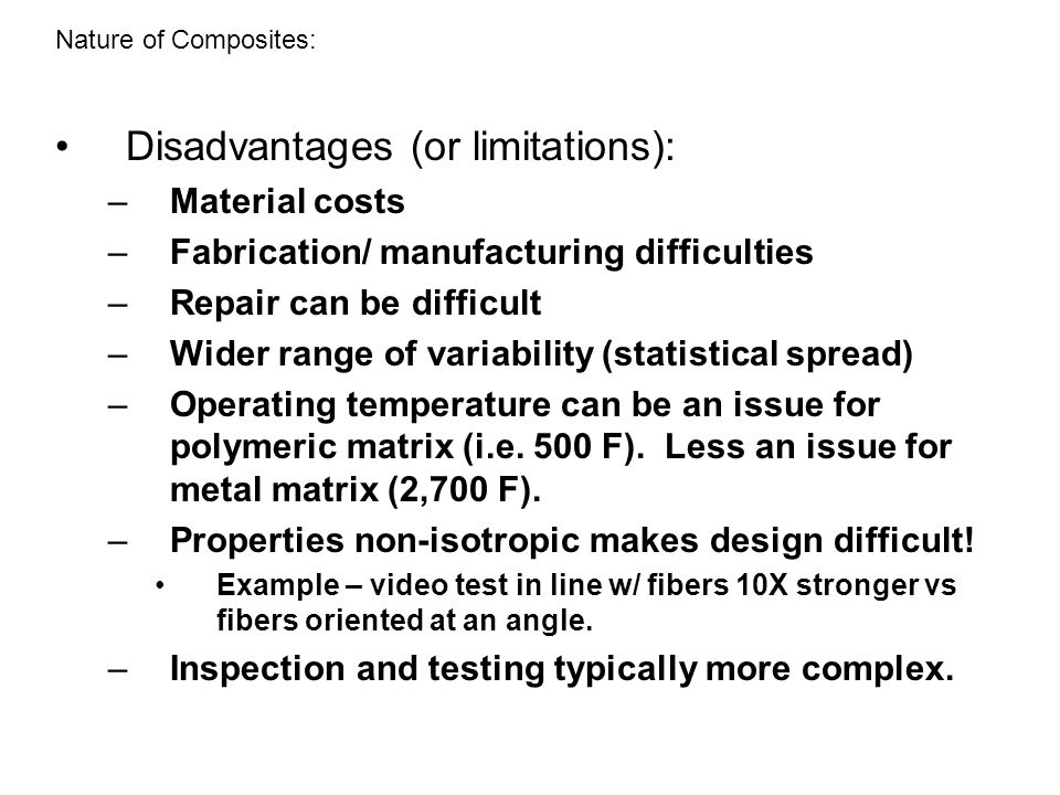 Disadvantages (or limitations):