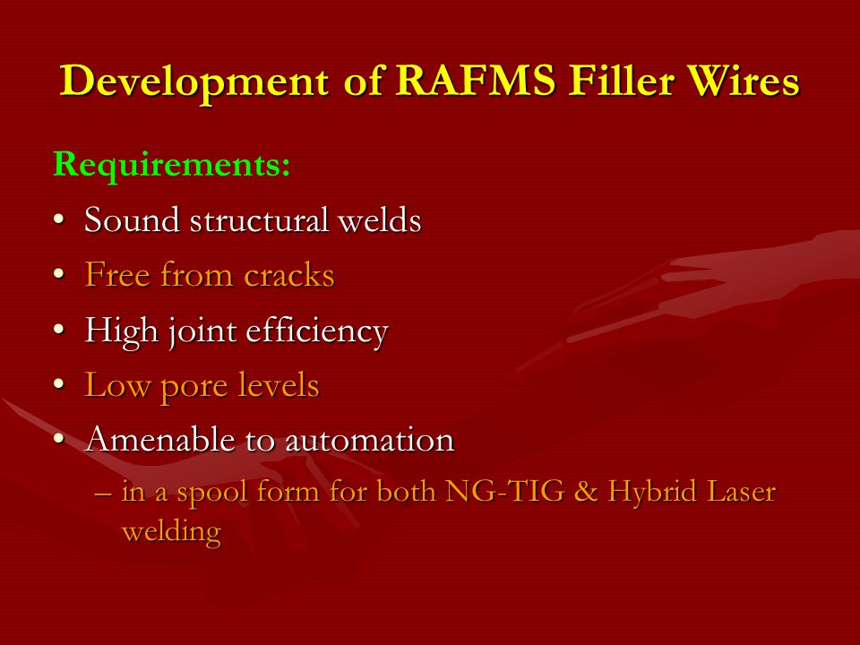 Development of RAFMS Filler Wires