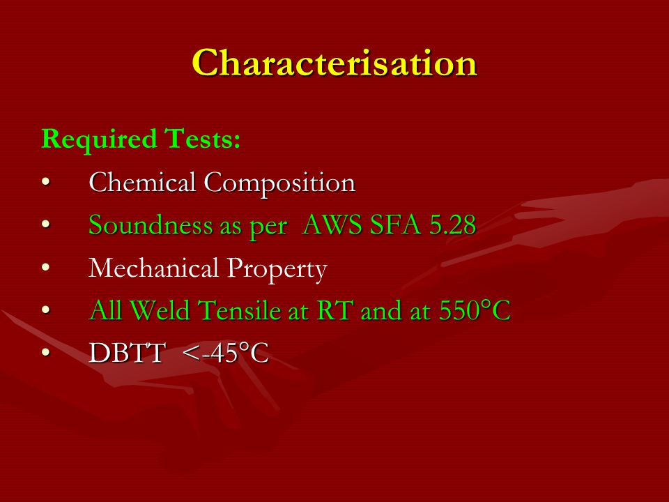 Characterisation Required Tests: Chemical Composition