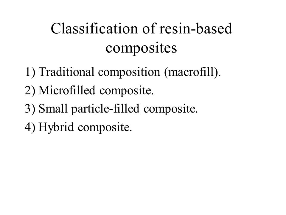 Classification of resin-based composites