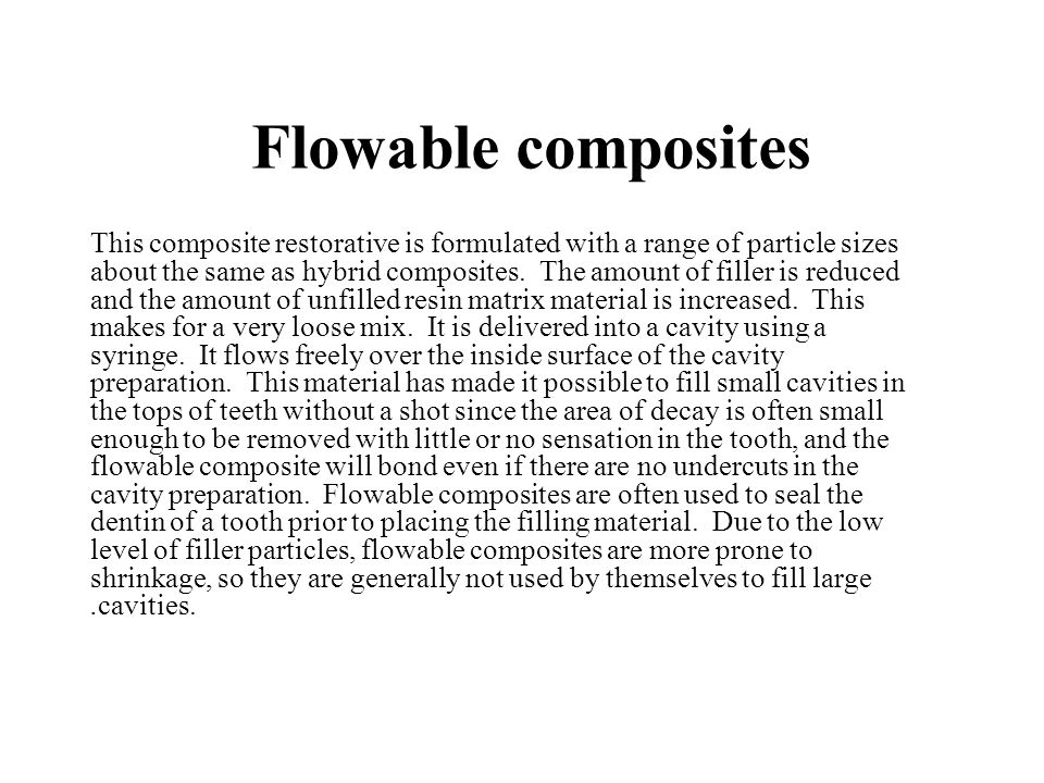 Flowable composites