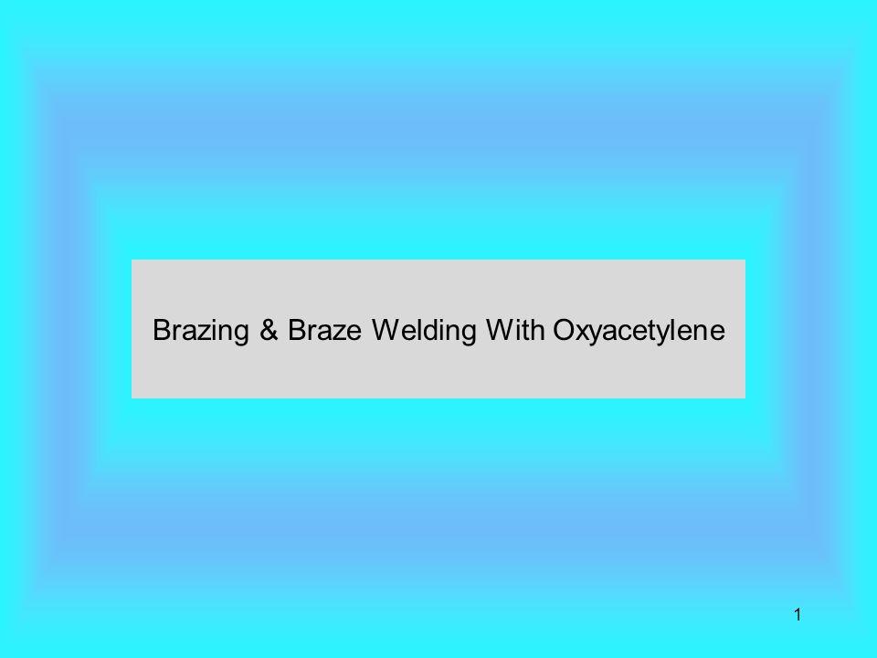 Brazing & Braze Welding With Oxyacetylene