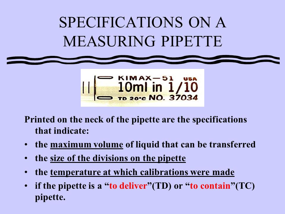 SPECIFICATIONS ON A MEASURING PIPETTE