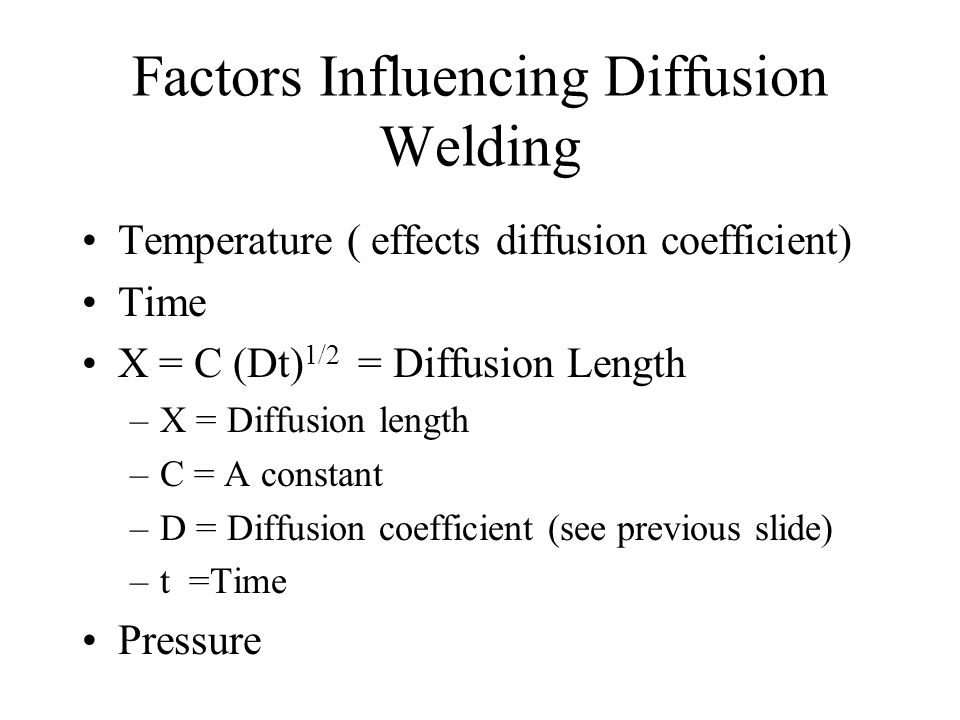 Factors Influencing Diffusion Welding