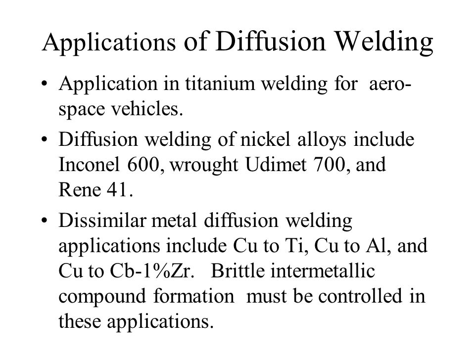 Applications of Diffusion Welding