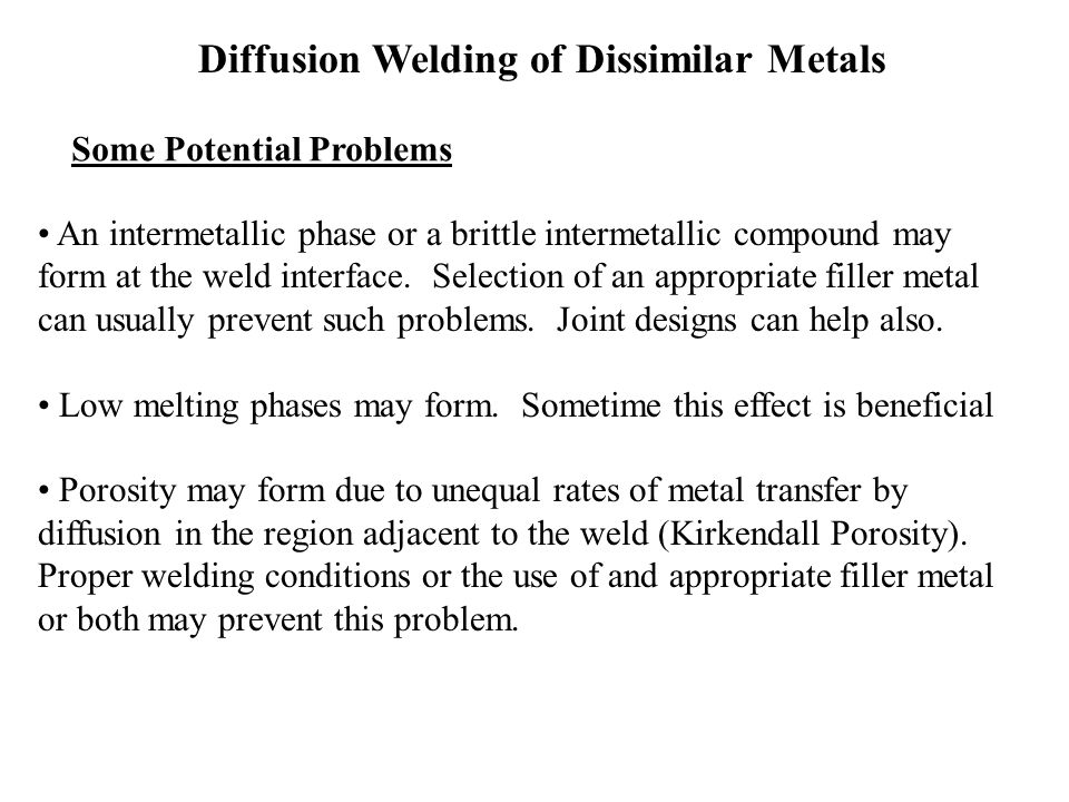 Diffusion Welding of Dissimilar Metals