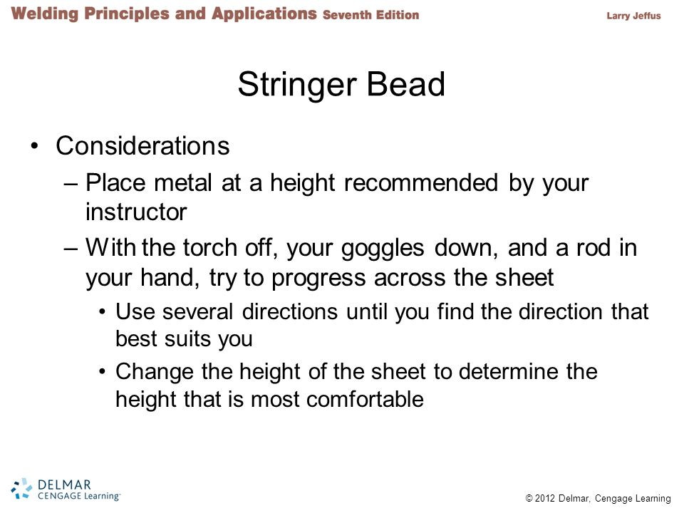 Stringer Bead Considerations