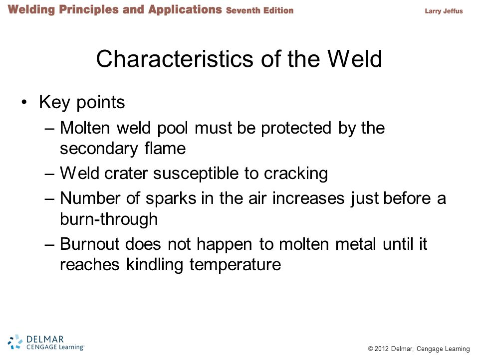 Characteristics of the Weld