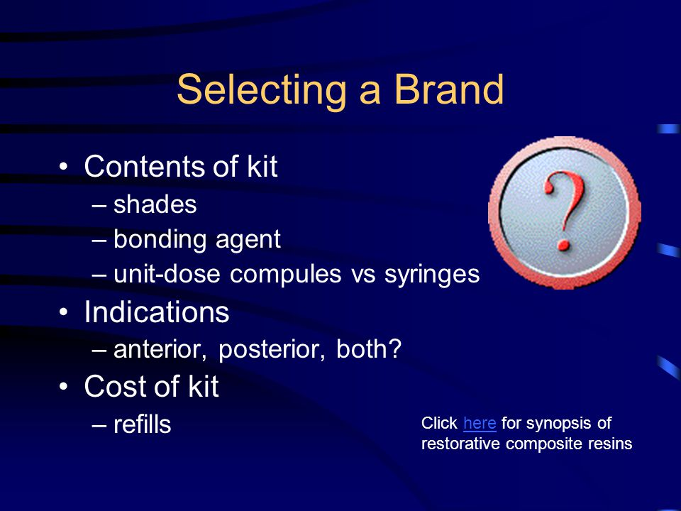 Selecting a Brand Contents of kit Indications Cost of kit shades