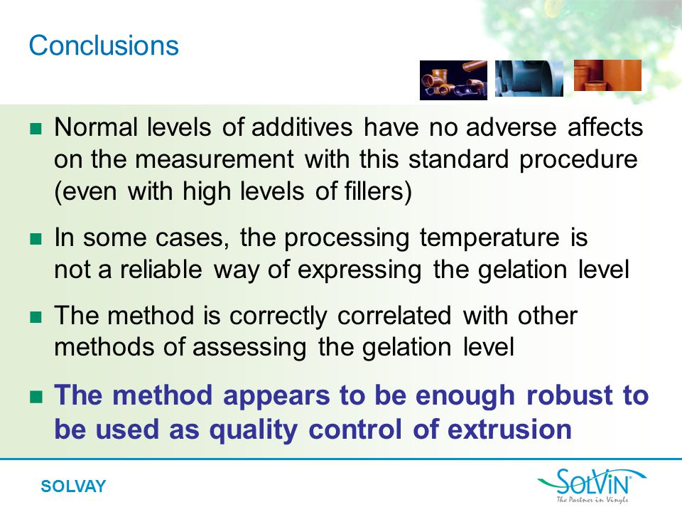 Conclusions Normal levels of additives have no adverse affects on the measurement with this standard procedure (even with high levels of fillers)