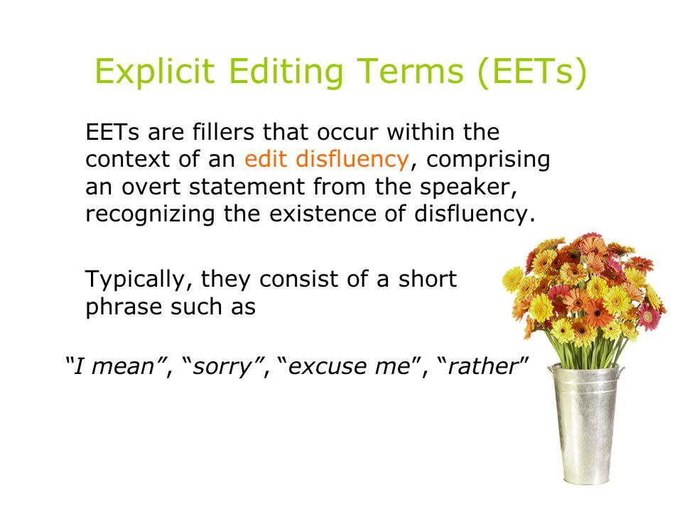 Explicit Editing Terms (EETs)