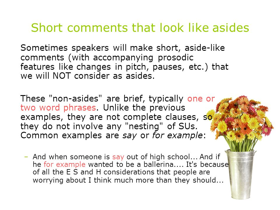 Short comments that look like asides