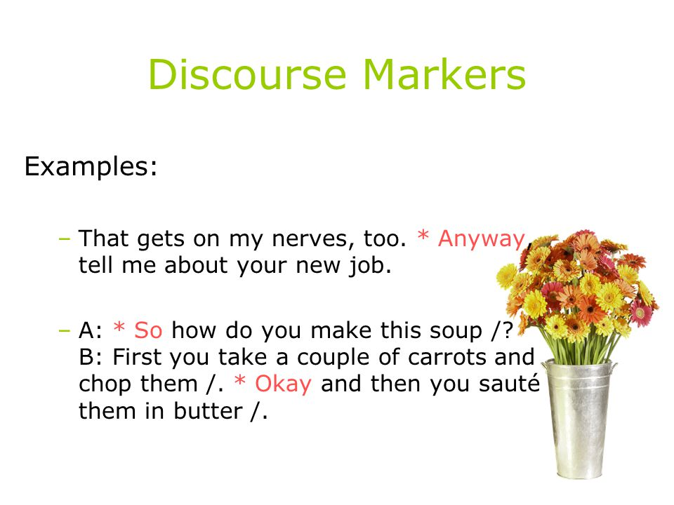 Discourse Markers Examples: