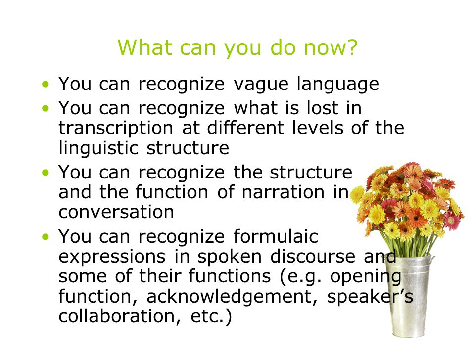 What can you do now You can recognize vague language