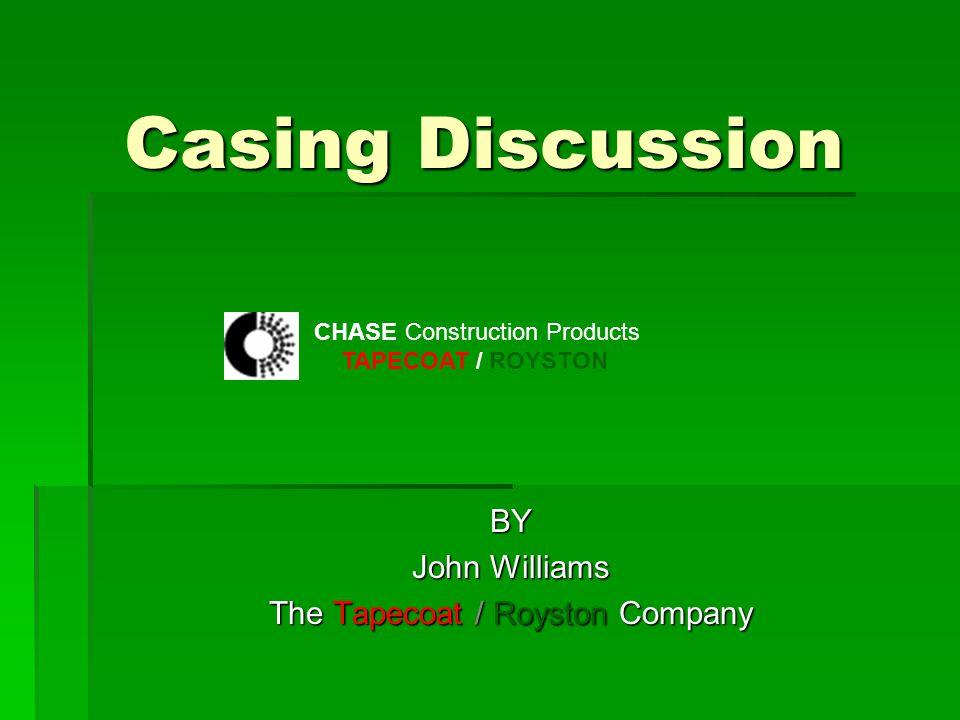 BY John Williams The Tapecoat / Royston Company