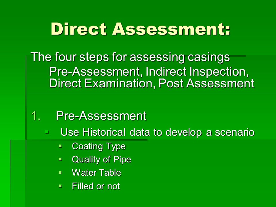 Direct Assessment: The four steps for assessing casings