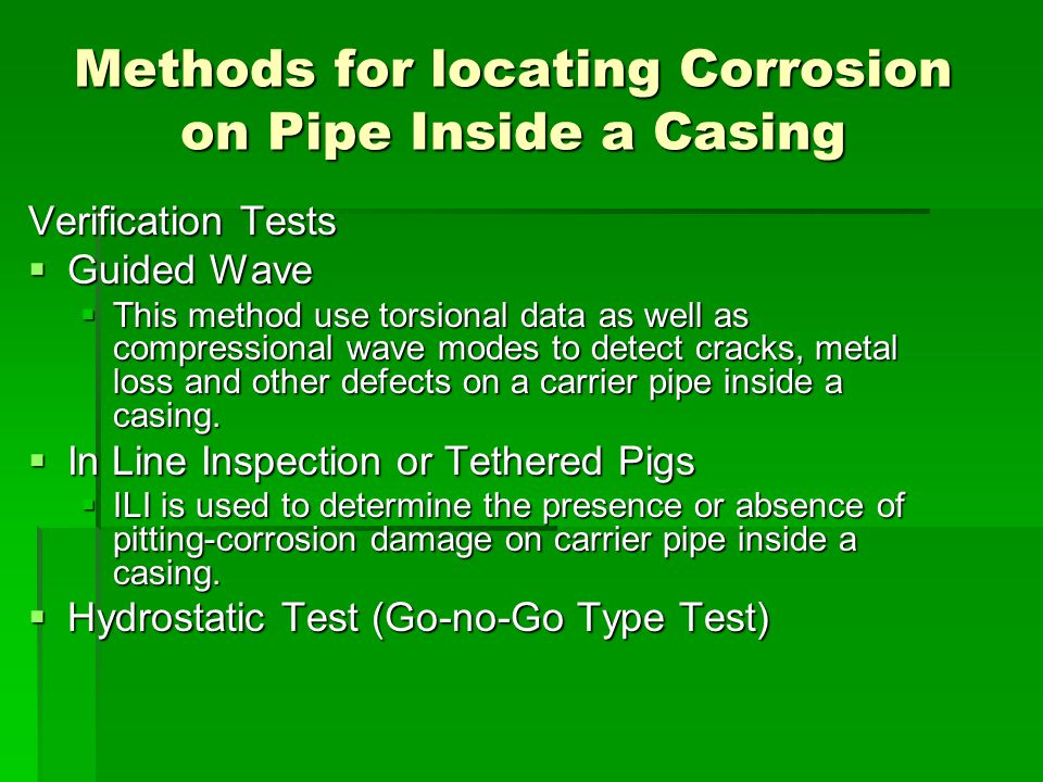 Methods for locating Corrosion on Pipe Inside a Casing