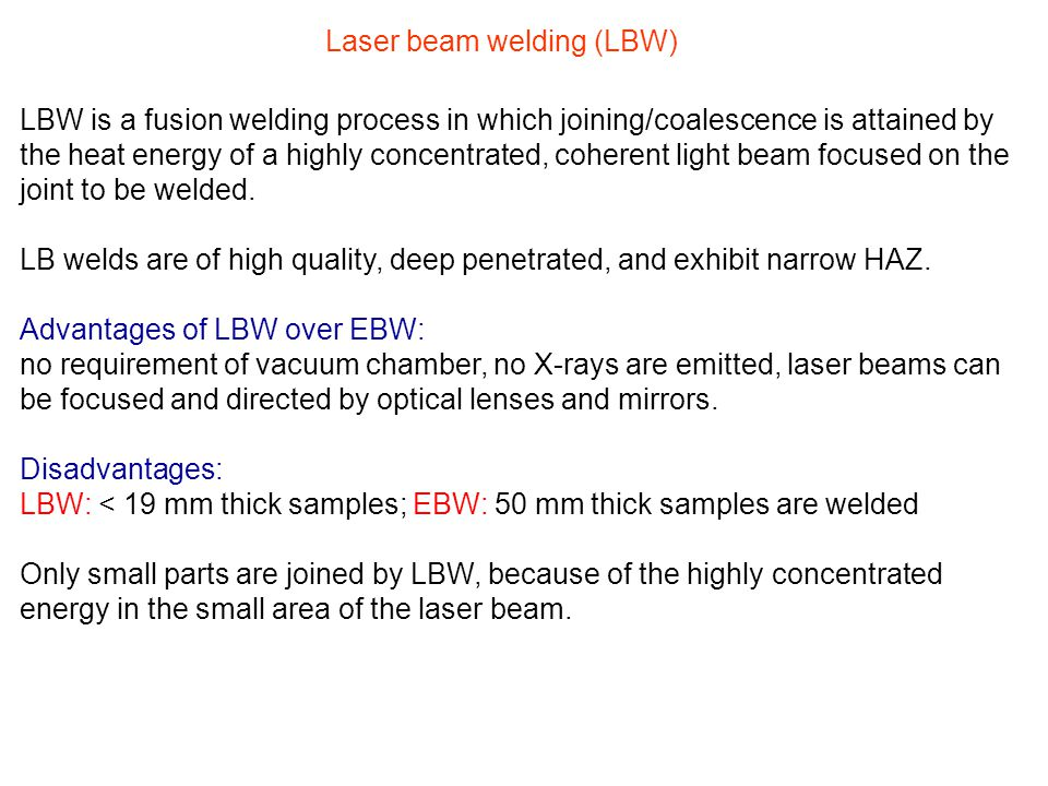 Laser beam welding (LBW)