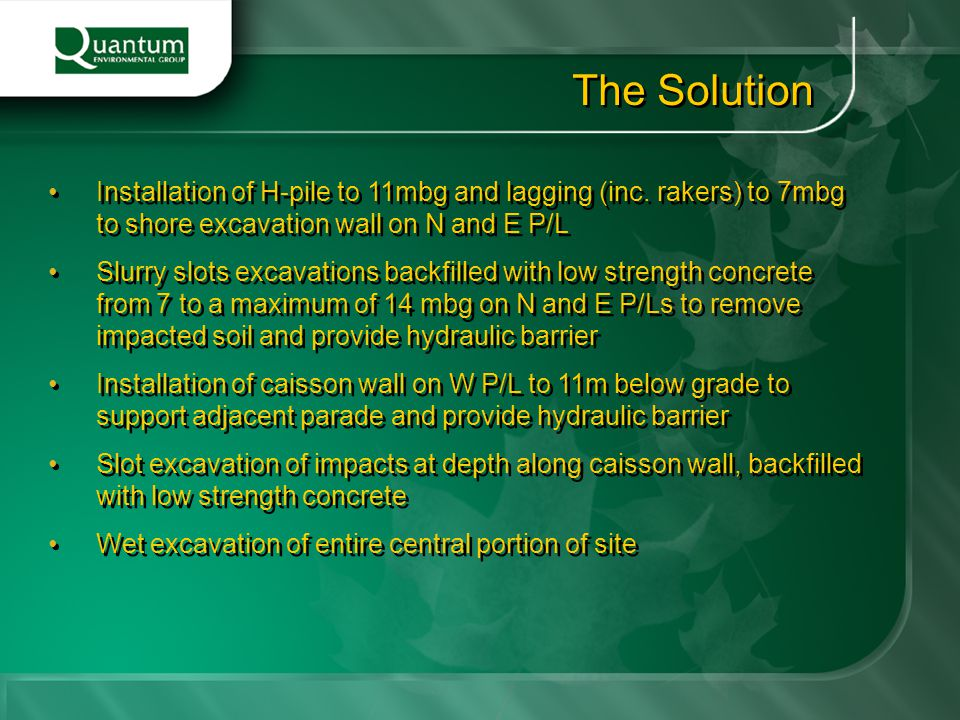 The Solution Installation of H-pile to 11mbg and lagging (inc. rakers) to 7mbg to shore excavation wall on N and E P/L.