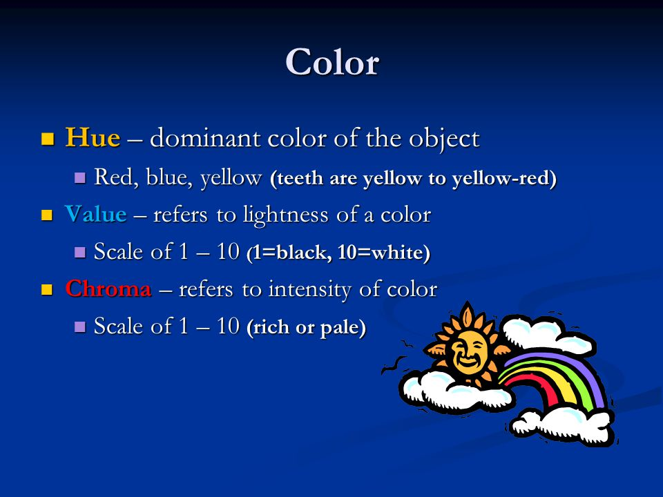 Color Hue – dominant color of the object