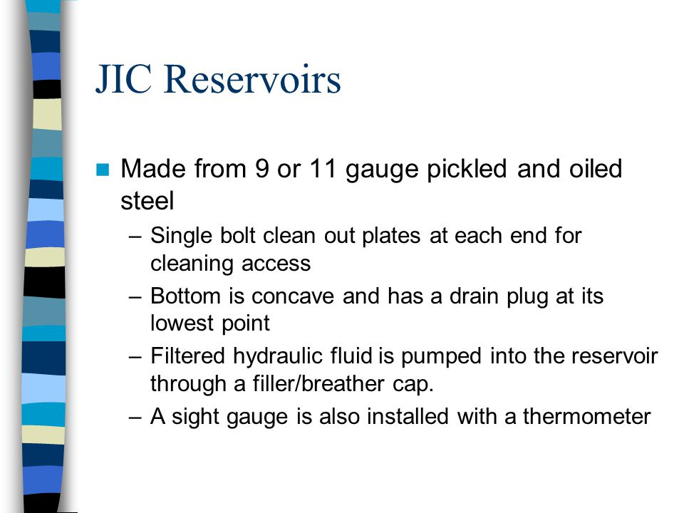 JIC Reservoirs Made from 9 or 11 gauge pickled and oiled steel