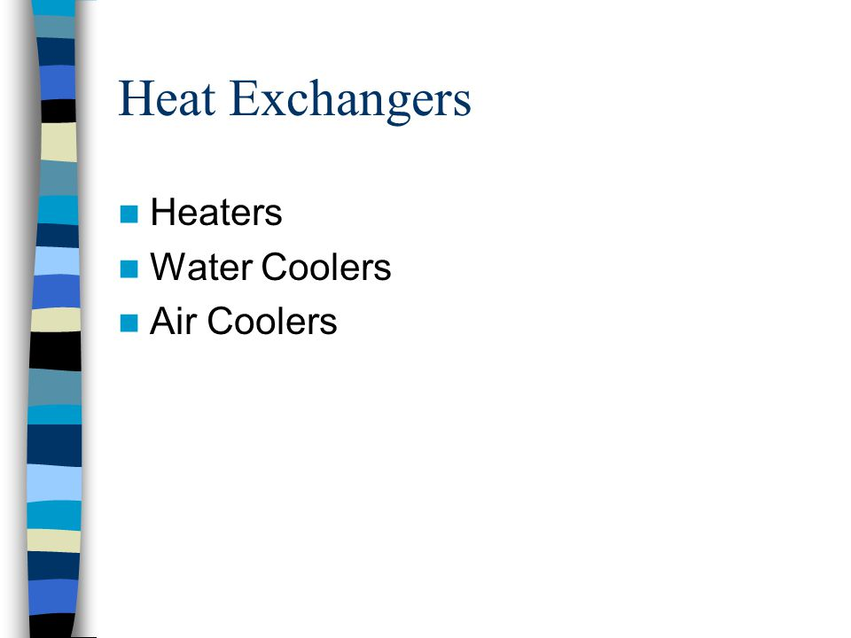Heat Exchangers Heaters Water Coolers Air Coolers