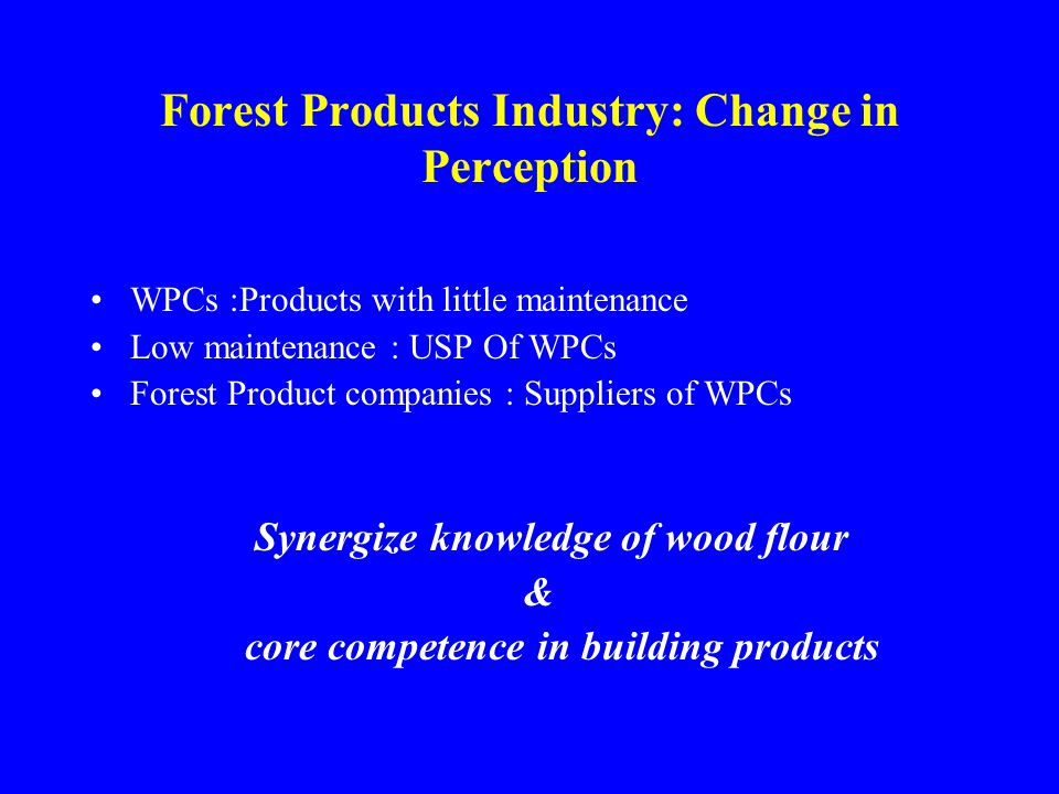 Forest Products Industry: Change in Perception